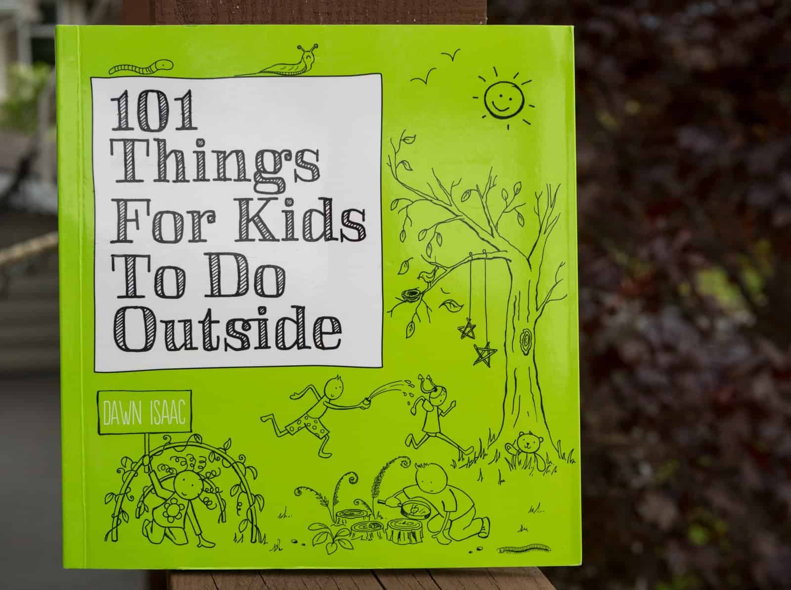 101 things for kids to do outside book review giveaway and a special coupon backwoods mama. Black Bedroom Furniture Sets. Home Design Ideas