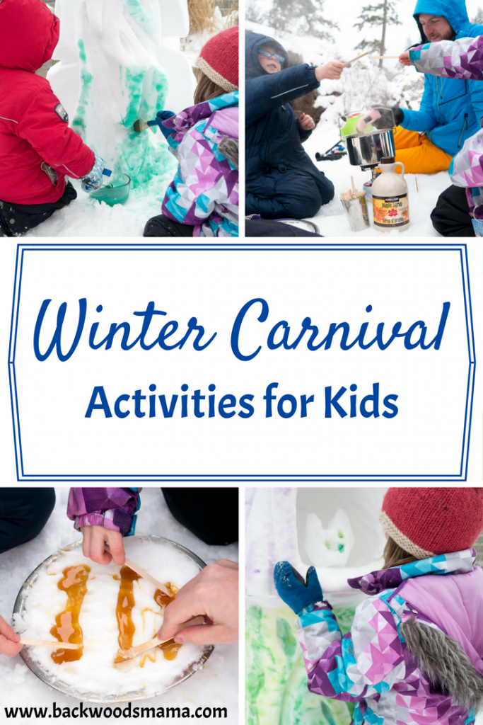 7 Winter Carnival Activities For Kids Backwoods Mama